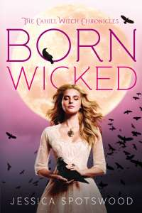 The paperback Born Wicked